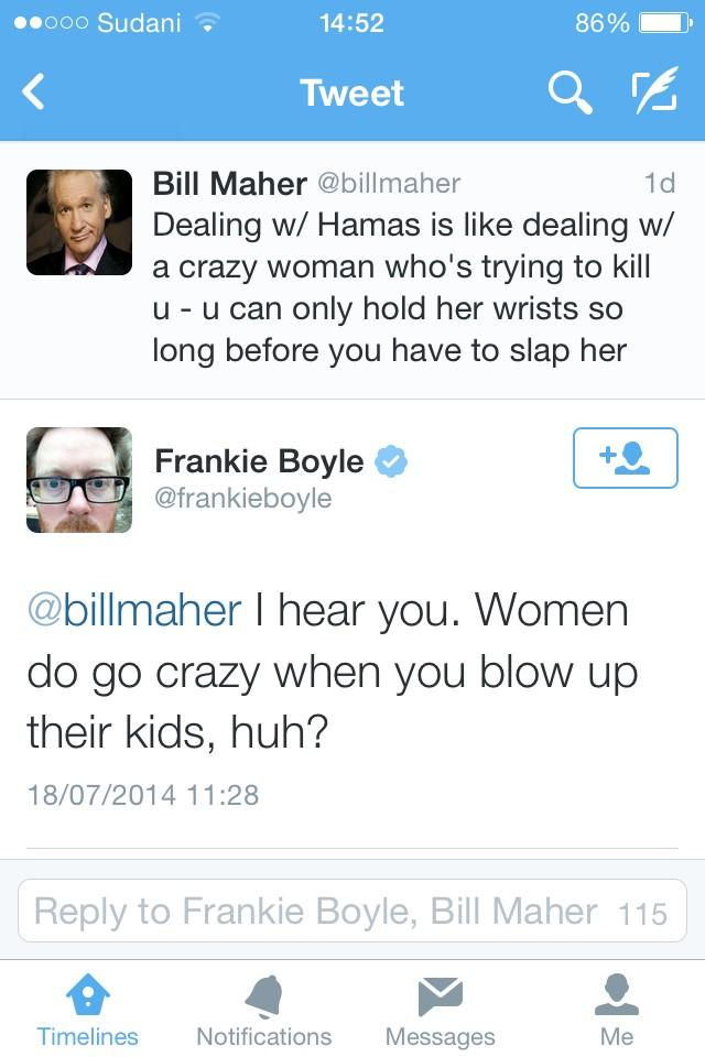 dalliasd on Twitter Frankie Boyle again providing the best riposte to the despicable Bill