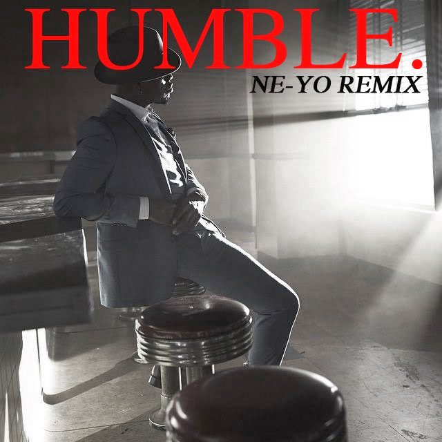 Ne-Yo HUMBLE. Remix Lyrics