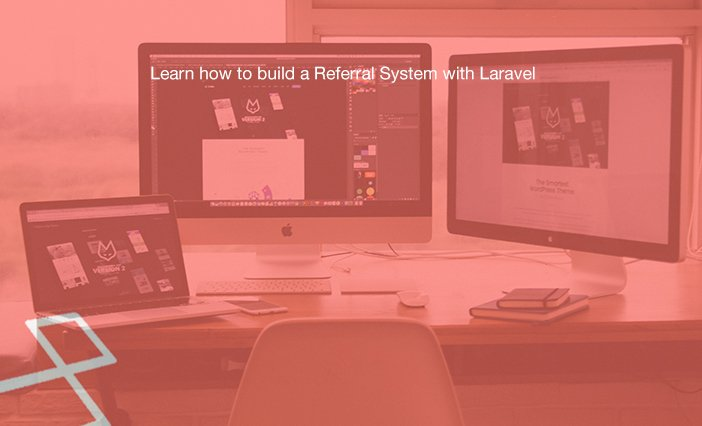 Learn how to build a Referral System with Laravel  #laravel #php #vuejs #angularjs #reactjs