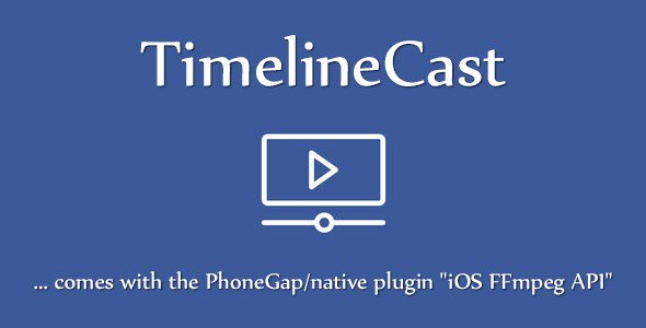 TimelineCast – Ionic, AngularJS, Cordova & FFmpeg Streaming App Template (Audio/Video)