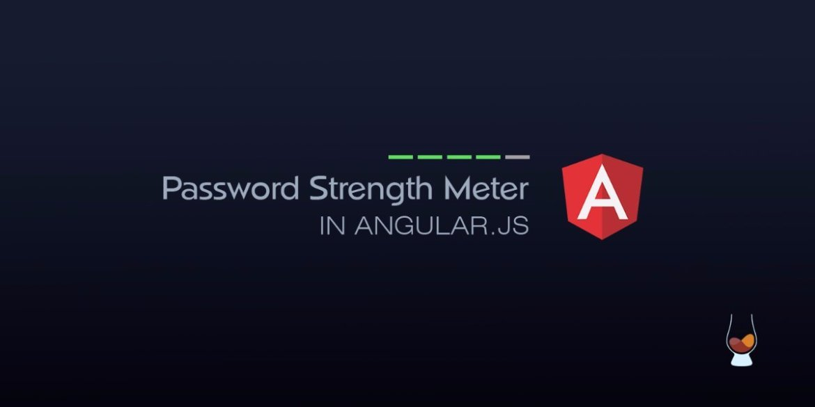 Password Strength Meter in AngularJS  #javascript #angularjs