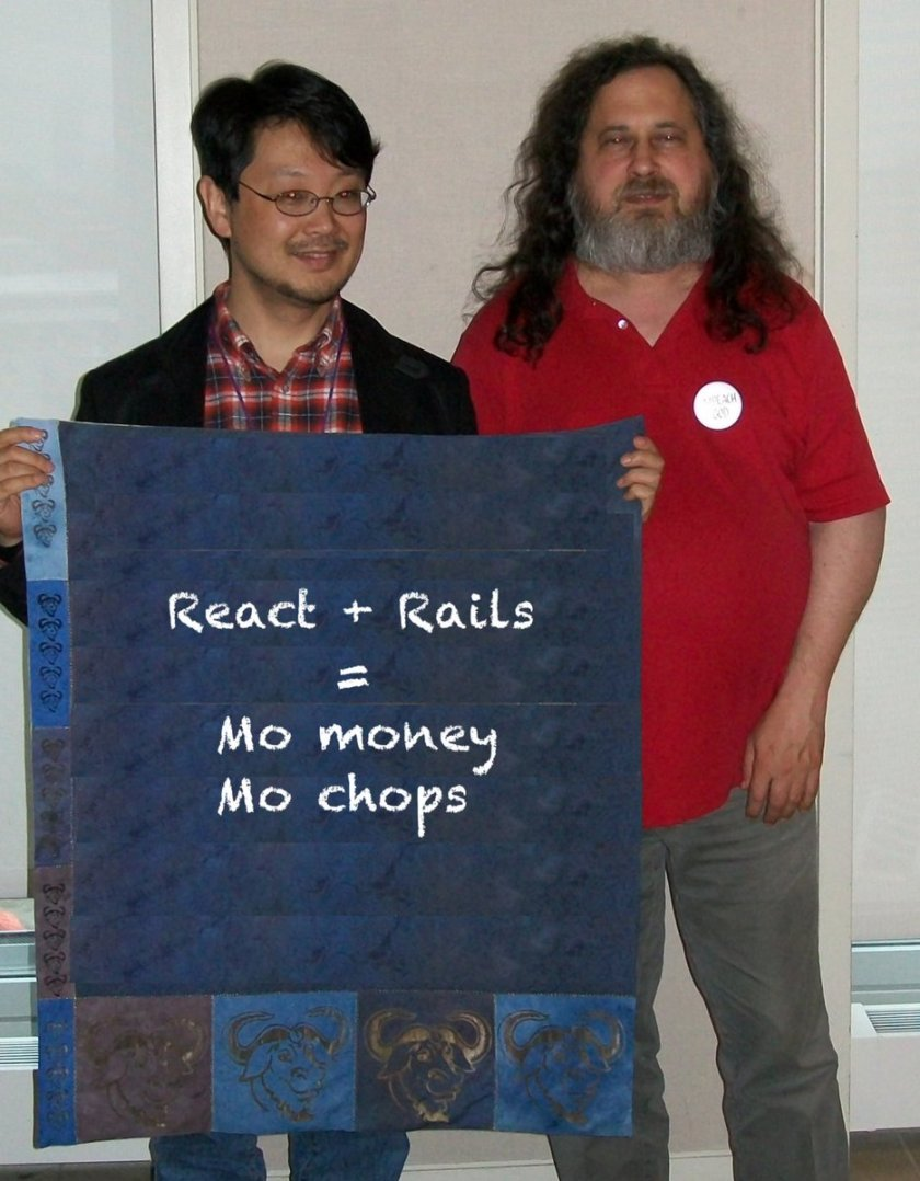 "React + Rails = Mo money, mo chops"" -  #reactjs #rubyonrails"