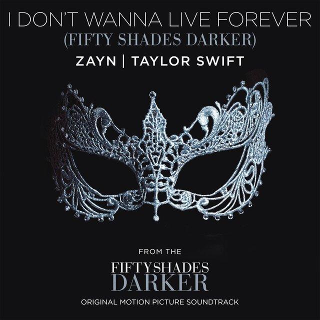 ZAYN And Taylor Swift – I Don't Wanna Live Forever Lyrics