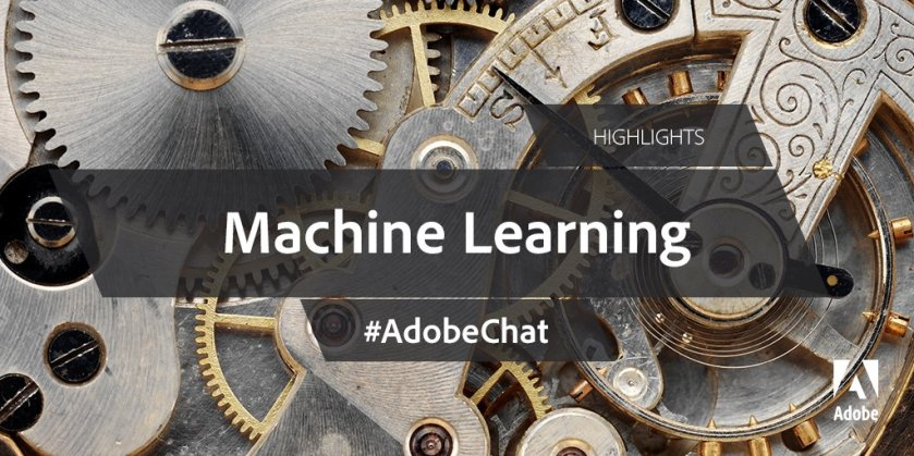 Using Machine Learning for Enhanced Marketing Results:  [#AdobeChat]