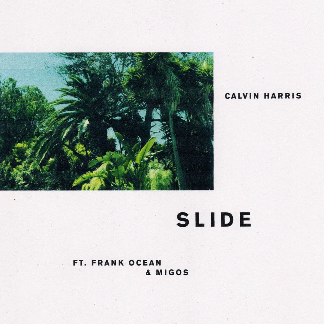 Calvin Harris – Slide Lyrics ft. Frank Ocean & Migos