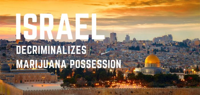 Israel just decriminalized #marijuana possession. RT to congratulate! Story: