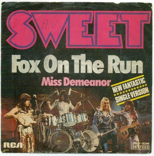 Sweet – Fox On The Run Lyrics