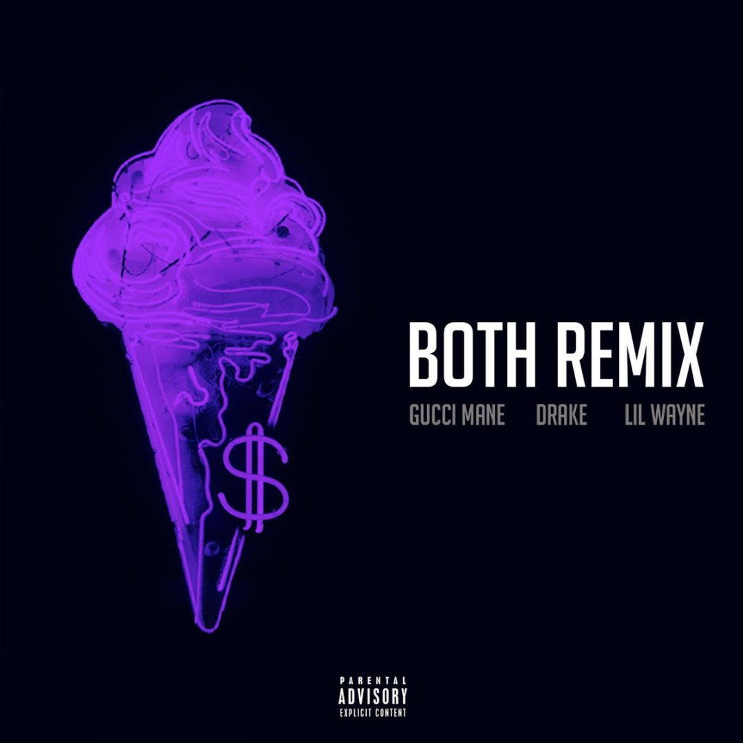 Gucci Mane – Both Remix Lyrics ft. Drake & Lil Wayne