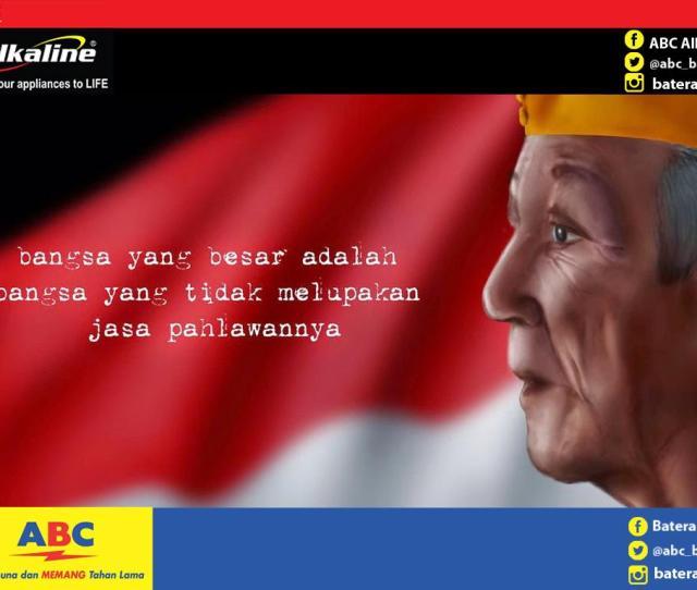 Baterai Abc On Ada Yg Tahu Ga Sih Kalo Hari Ini Hari Veteran Nasional Ga Kerasa Ya Mention Dong Yang Tahu Nama Pahlawan Indonesia