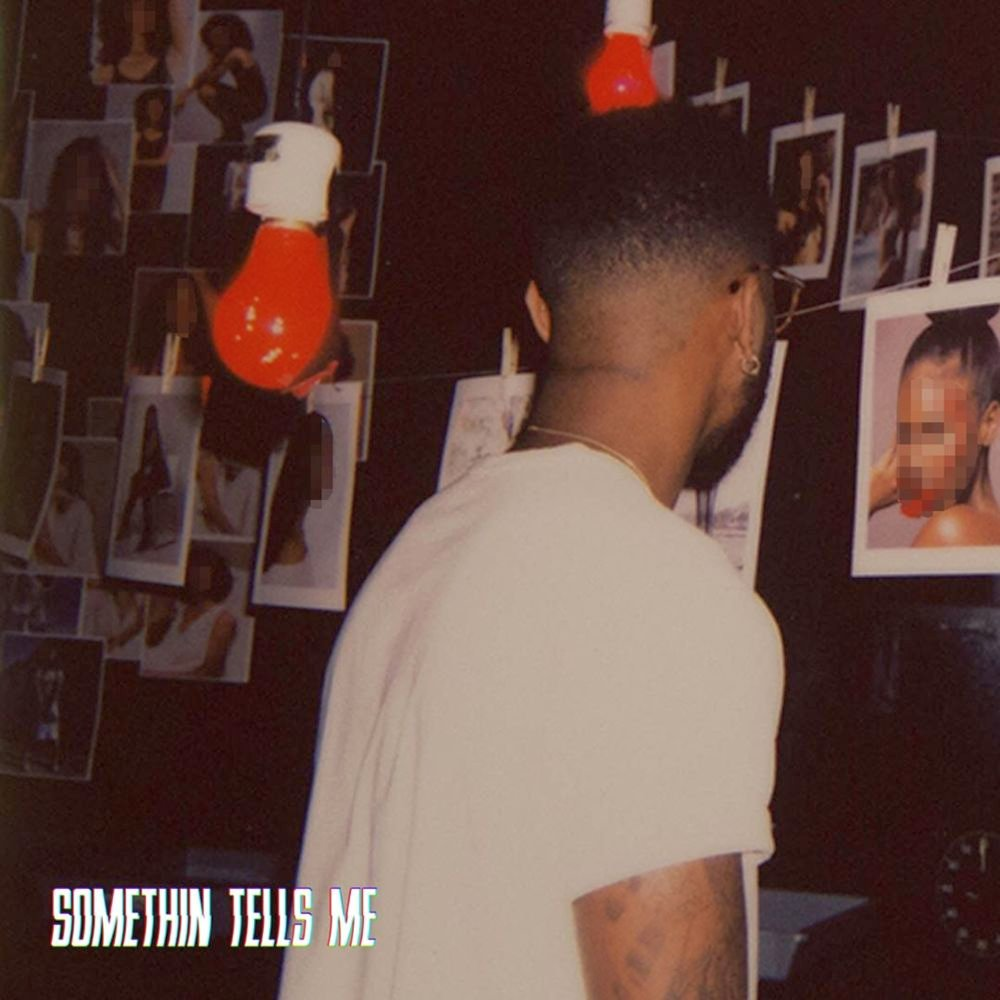 Bryson Tiller – Somethin Tells Me Lyrics