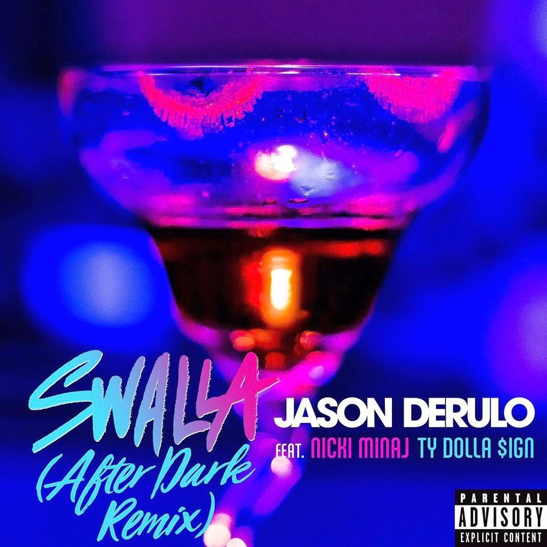 Jason Derulo – Swalla (After Dark Remix) Lyrics ft. Nicki Minaj & Ty Dolla $ign