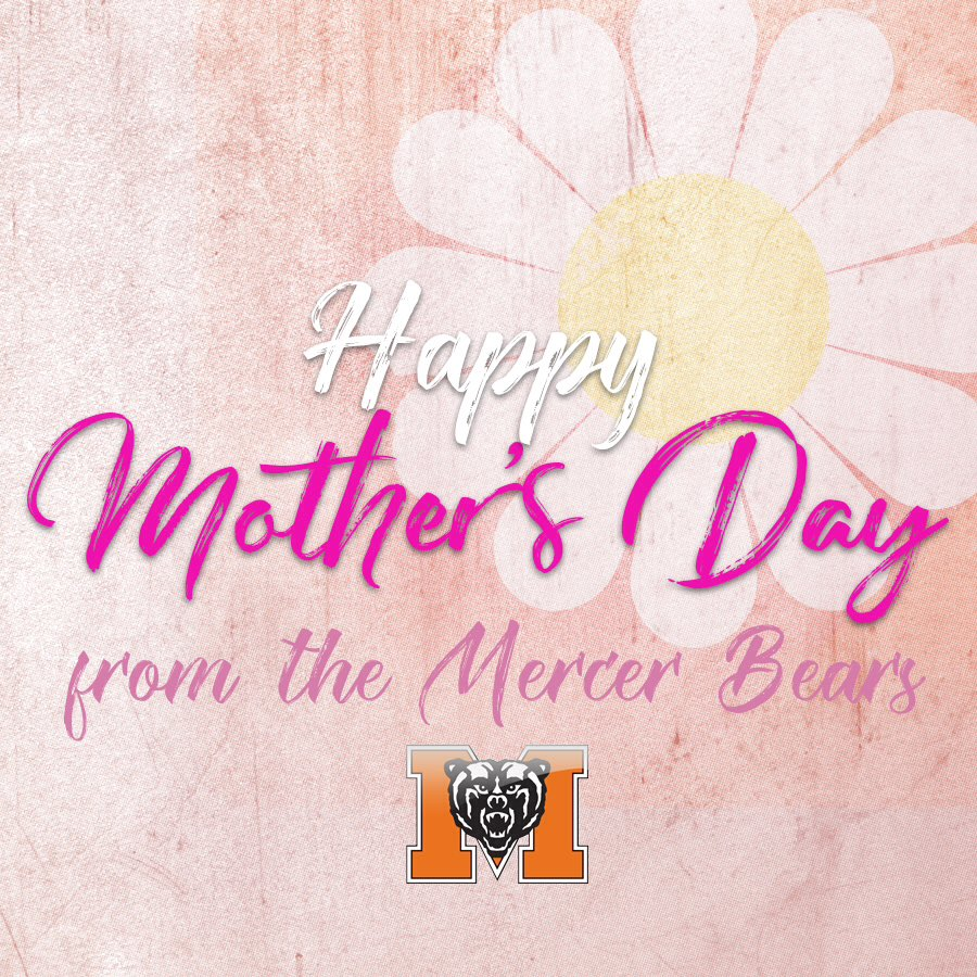 Mercer Bears On Twitter Happy Mothers Day To All The Mama