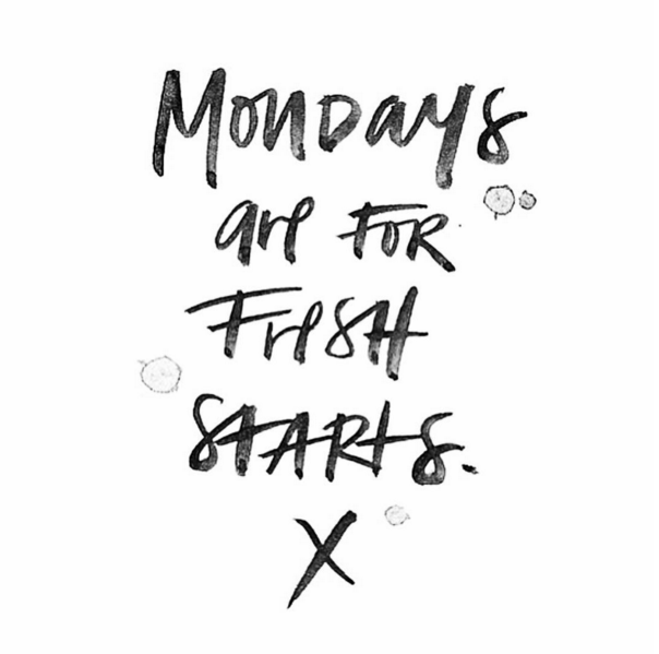 Happy monday! there's a whole new week ahead with endless