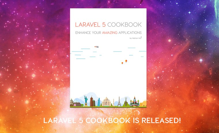 Laravel 5 Cookbook is released! 😍 🍀    #laravel #php #angularjs #jquery #ajax #reactjs #vuejs