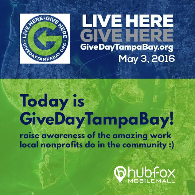 May 3rd, 2016 is #GiveDayTampaBay. What area nonprofits do you plan to support?  #HubfoxLocal