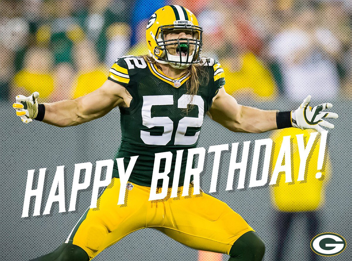 Happy Birthday ClayMatthews52! S T Co Fgb3wHuGZC