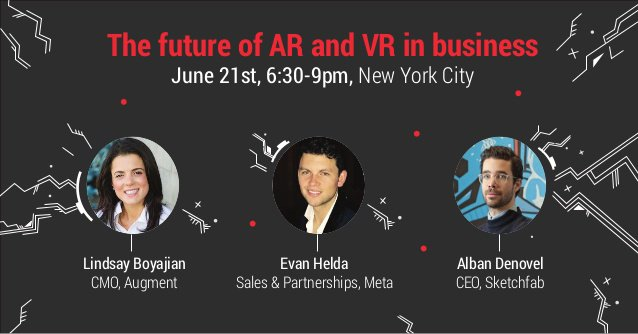 The Future of AR and VR in Business @ New York – June 21, 2016  #virtualreality #vr