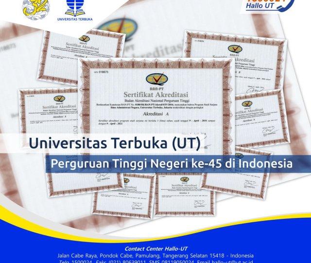 Universitas Terbuka On Program Studi Yg Ditawarkan Ut Telah Dievaluasi Dan Mendapatkan Akreditasi Dari Ban Pt Httpst Coxhdapndtw