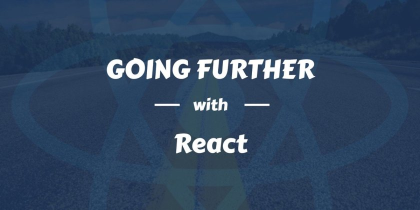Going further with #ReactJS lifecycle methods: