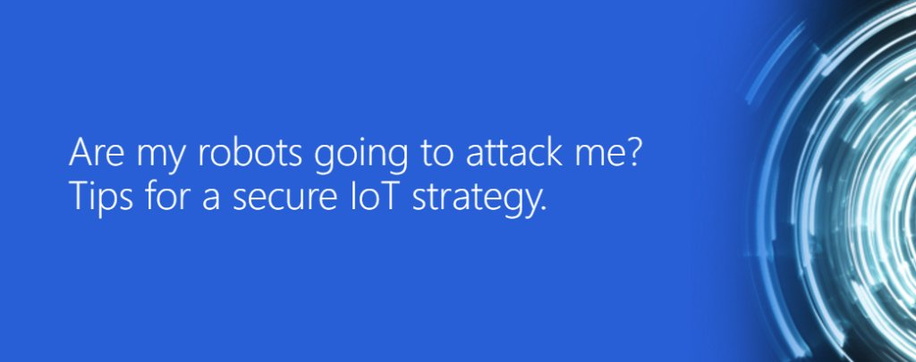 Funny title, serious information. Watch our webinar for the latest in #IoT strategy.
