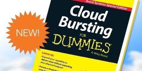 Cloud Bursting for Dummies from @AvereSystems ▸  #DataCenter #Storage #BigData #IoT #ML #SDN