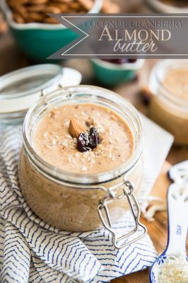 Recipes - Coconut Cranberry Almond Butter: It had been a while =>