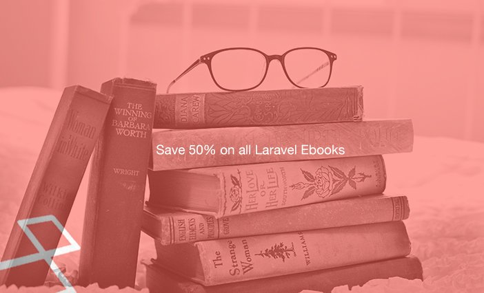 Save 50% on all Laravel Ebooks!    #laravel #php #angularjs #reactjs #vuejs #html5 #packt #js
