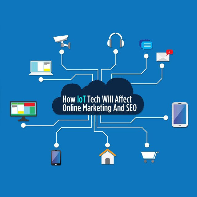 6 Predictions For How #IoT Tech Will Affect Online #Marketing & #SEO