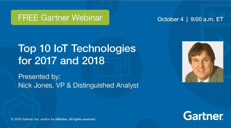 Webinar, 10/4, 9 am ET: Top 10 #IoT Technologies for 2017 and 2018  #tech