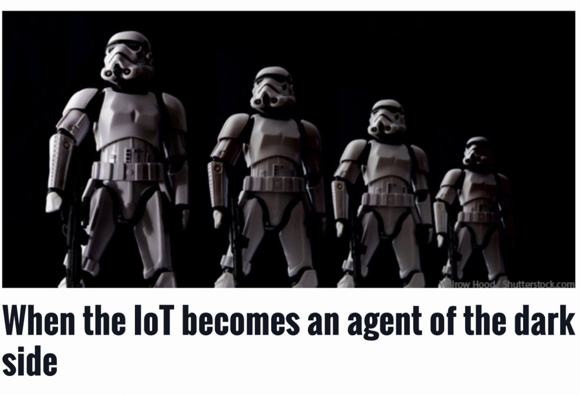 When the #IoT becomes an agent of the dark side   #CyberSecurity