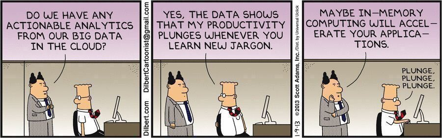 Dilbert's 20 funniest cartoons on #BigData   #DataScience