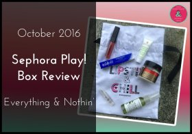 October 2016 Sephora Play! Box! bblogger subscriptionbox subbox beautybox BBlog//