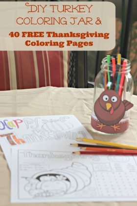 40 FREE Thanksgiving Coloring Pages & DIY Turkey Coloring Jar DIY Thanksgiving kids