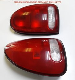 1998 2003 dodge durango oem tail lights 60 fits 98 03 durango oem used but in very good condition very slight scuffs on them and no cracks or breaks at  [ 1176 x 1200 Pixel ]