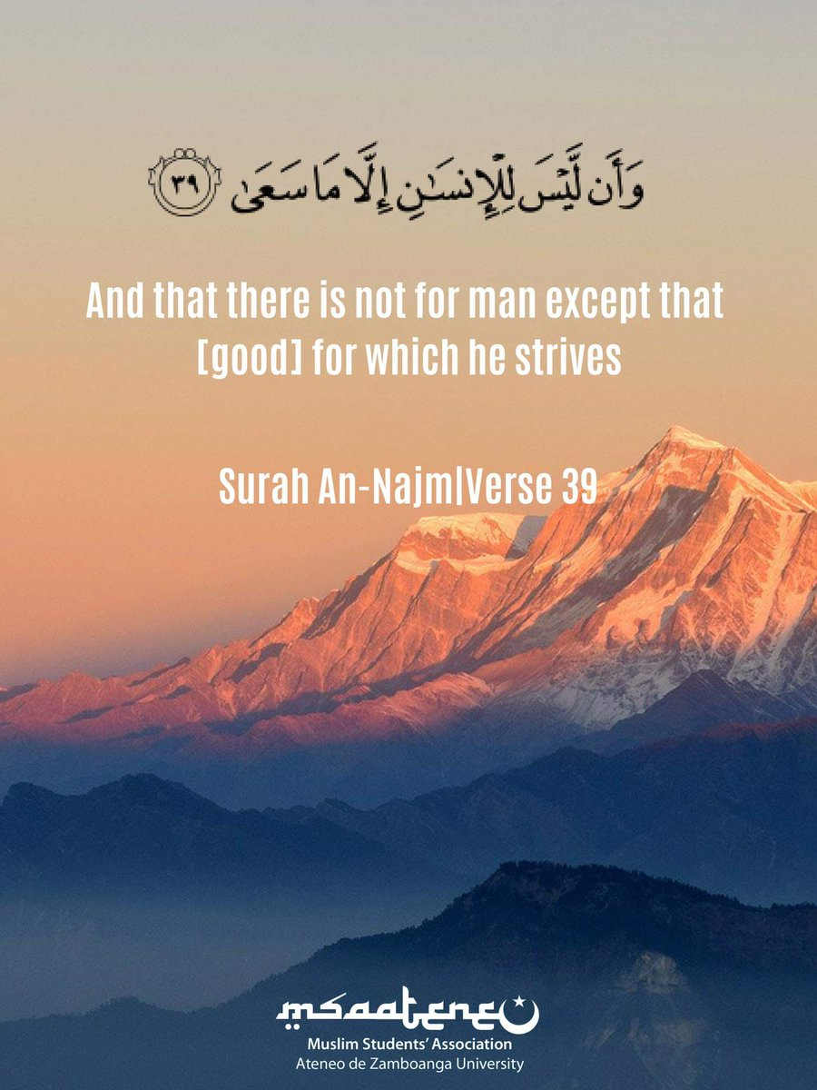 An Najm 39 : MSA-ADZU, Twitter:, There, Except, [good], Which, Strives, Surah, An-Najm|Verse, #MSAAdZUreminds…