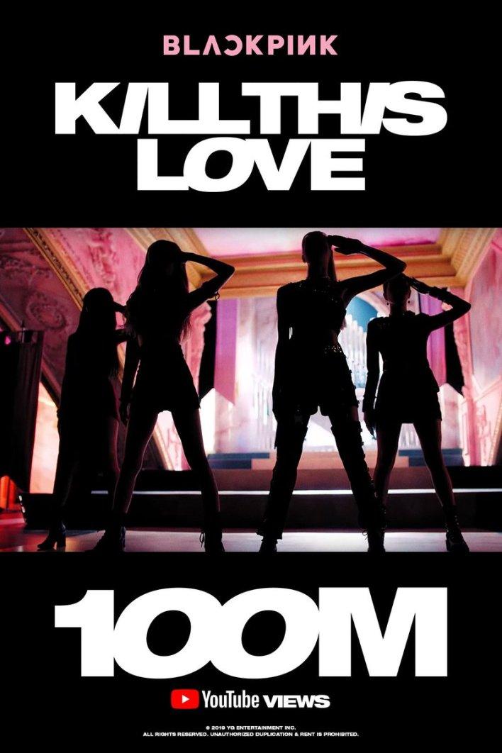 BLACKPINK 'Kill This Love' 100 Million Views