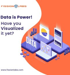 fission bi analytics solutions helps them process and consolidate this unstructured data to gain access to valuable business insights and improves  [ 1000 x 1000 Pixel ]