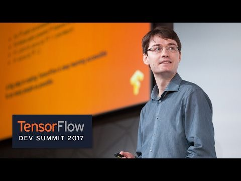 TensorFlow Dev Summit 2017: Integrating #Keras and #TensorFlow