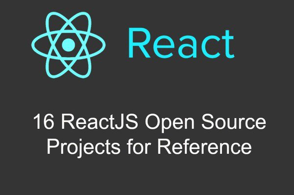 16 Opensource #Reactjs Projects for Reference