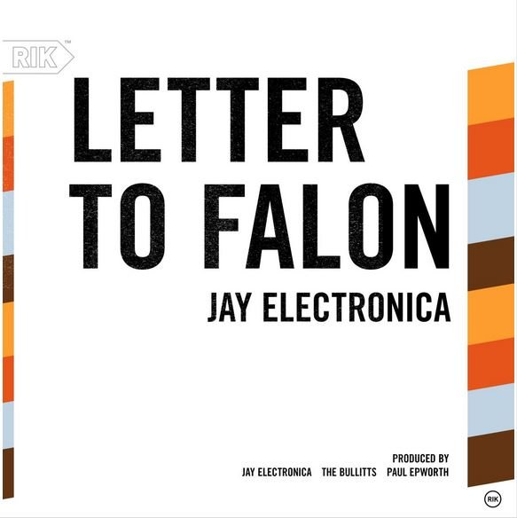 Jay Electronica – Letter To Falon Lyrics