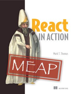 #React in Action teaches you to use the #reactjs framework  #JavaScript @MarkTheThomas