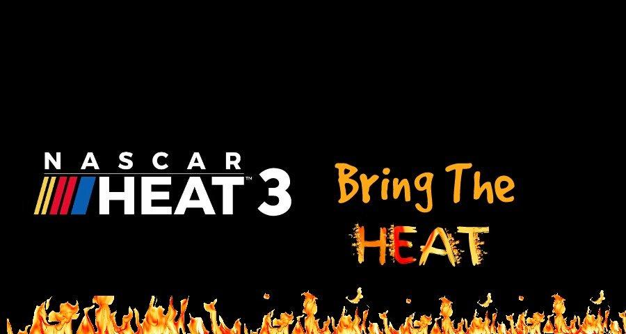 NASCAR Heat 3 BTH NASCARHeat3BTH Twitter