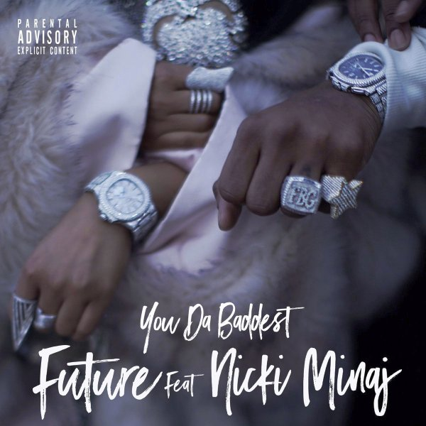 Future – You Da Baddest Lyrics ft. Nicki Minaj