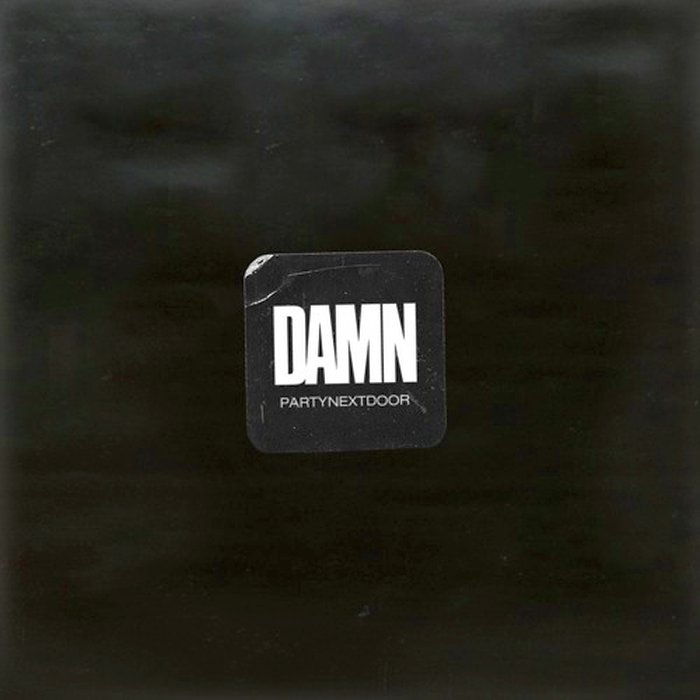 PARTYNEXTDOOR – DAMN Lyrics