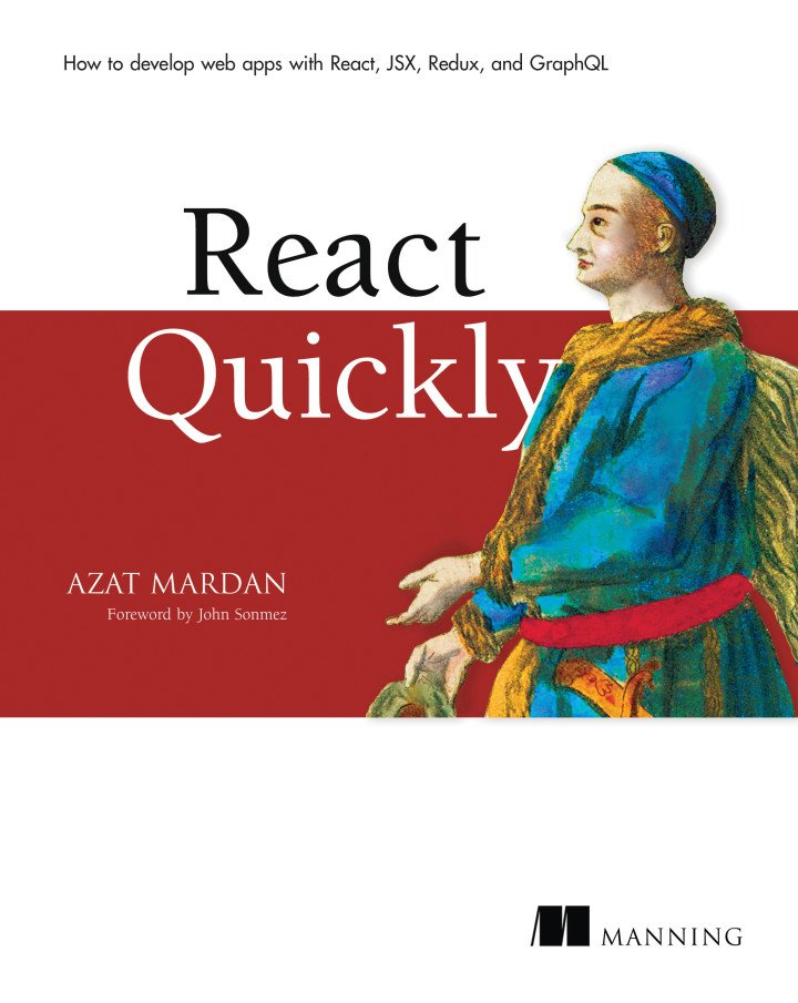 React Quickly - hit the ground running with #reactjs  @azat_co #redux #react