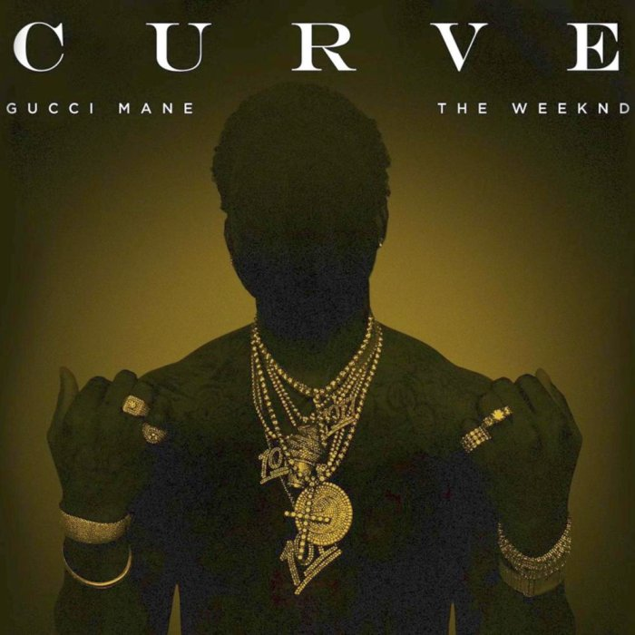 Gucci Mane – Curve Lyrics ft. The Weeknd