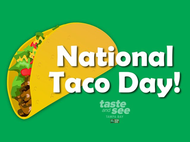 Taco 'bout a Fiesta! Celebrate #NationalTacoDay with these deals around Tampa Bay >>