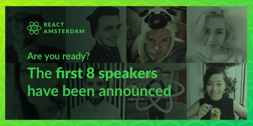 Check out the first people on our lineup:  #ReactJS #ReactAmsterdam