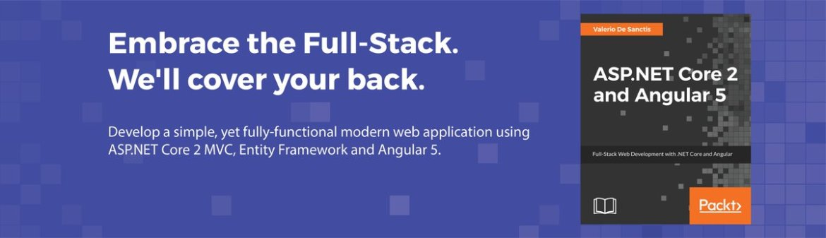 Learn Full-Stack #webdevelopment with .NET Core and #angular5 from our new book.