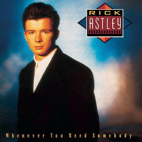 Rick Astley Never Gonna Give You Up Lyrics